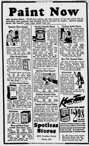 Spotless Stores apparently sold paints.  From the Fredericksburg Free Lance-Star, November 15, 1944..